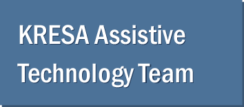 KRESA Assistive Technology Team