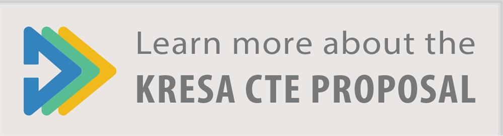 KRESA CTE Proposal